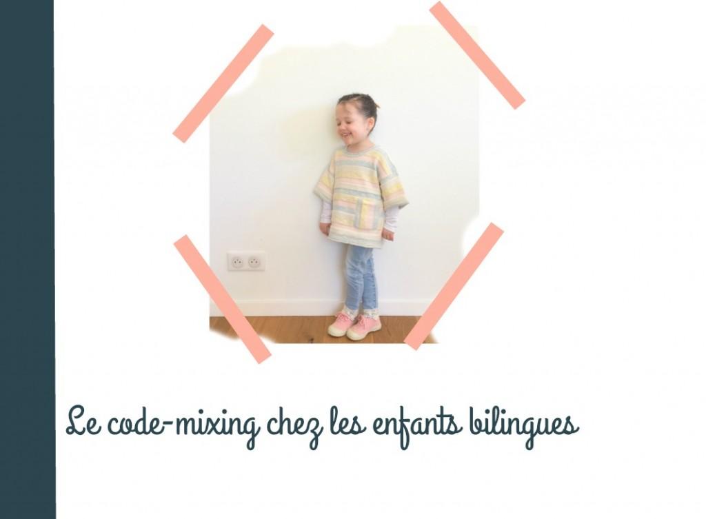 Code-mixing : le mélange des langues de ma petite trilingue