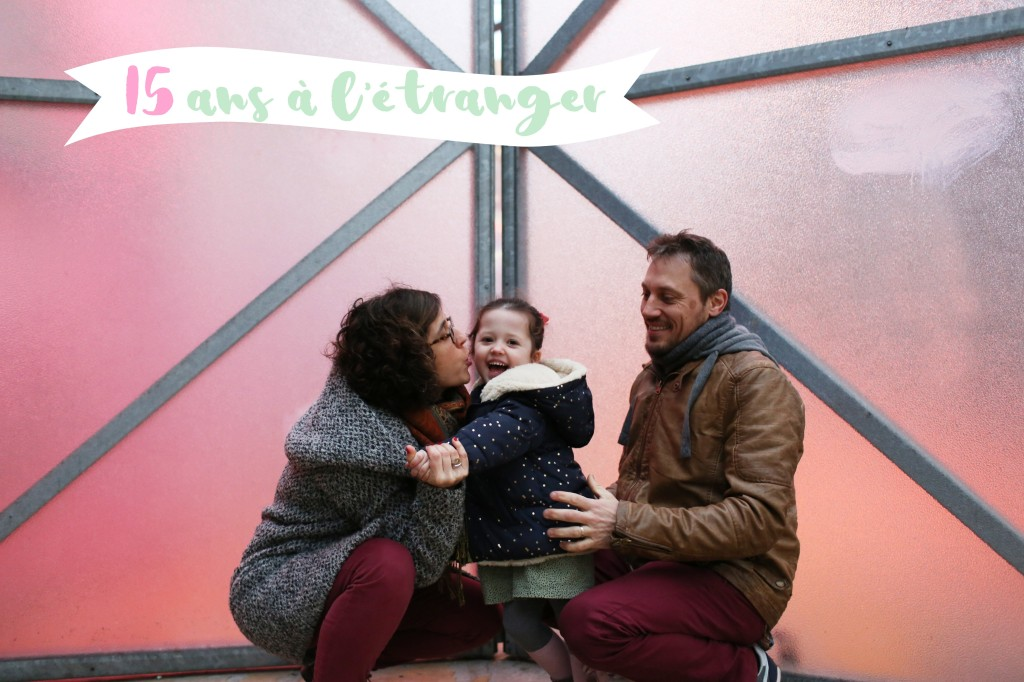 une vie à l'étranger : 15 ans en France